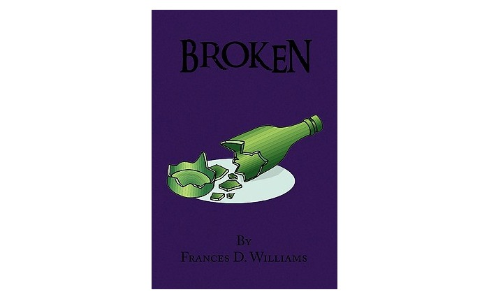 Broken (Paperback) by Frances Williams