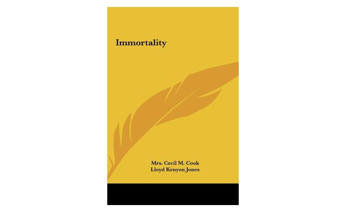 Immortality (Hardcover) by Mrs Cecil M. Cook